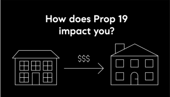 Prop 19: Want to transfer your tax base to your new residence?